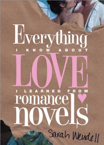 Everything I Love I Learned From Romance Novels