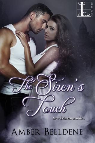 Spotlight + Giveaway of Amber Belldene's New Release SIREN'S TOUCH